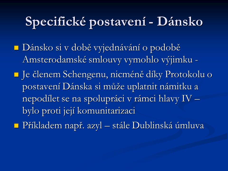 Specifické postavení - Dánsko