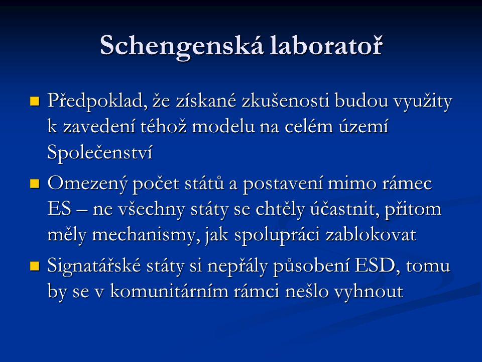 Schengenská laboratoř