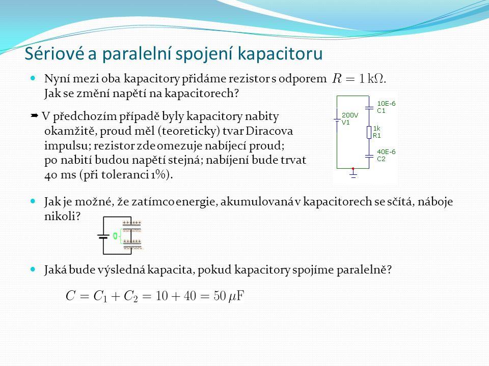 Sériové a paralelní spojení kapacitoru