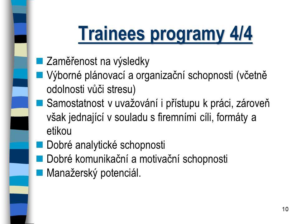 Trainees programy 4/4 Zaměřenost na výsledky