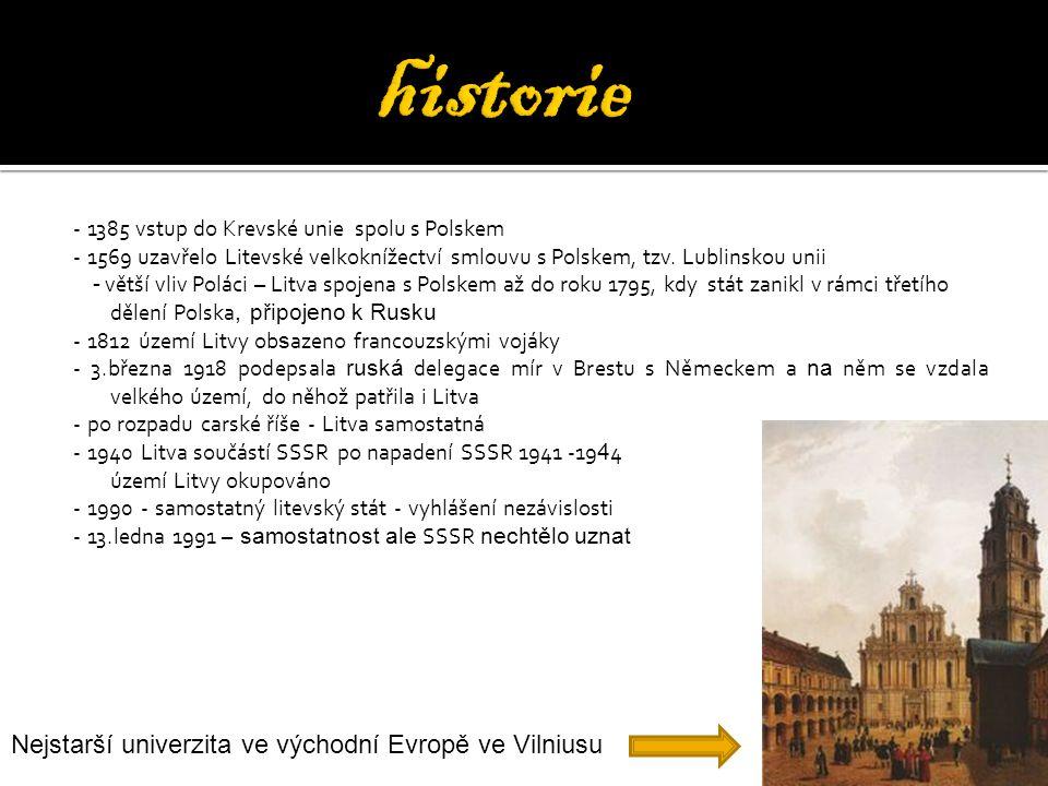 historie Nejstarší univerzita ve východní Evropě ve Vilniusu