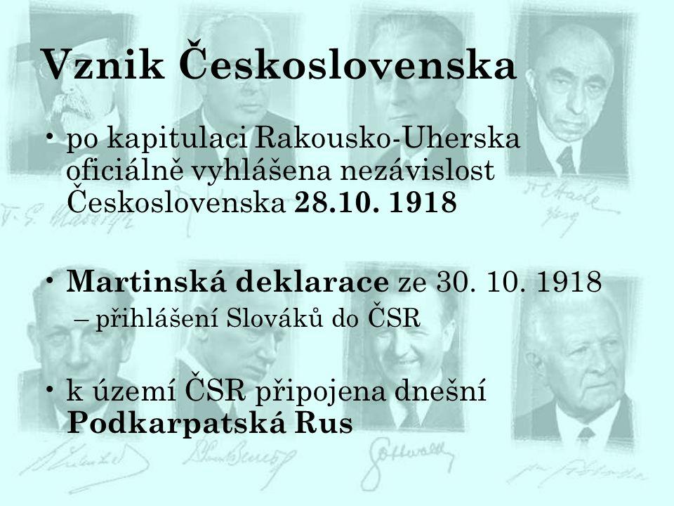 Vznik Československa po kapitulaci Rakousko-Uherska oficiálně vyhlášena nezávislost Československa 28.10. 1918.