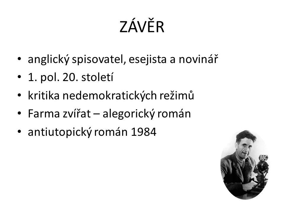 ZÁVĚR anglický spisovatel, esejista a novinář 1. pol. 20. století