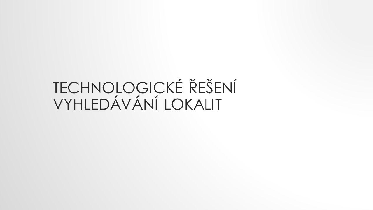Technologické řešení Vyhledávání LOkalit