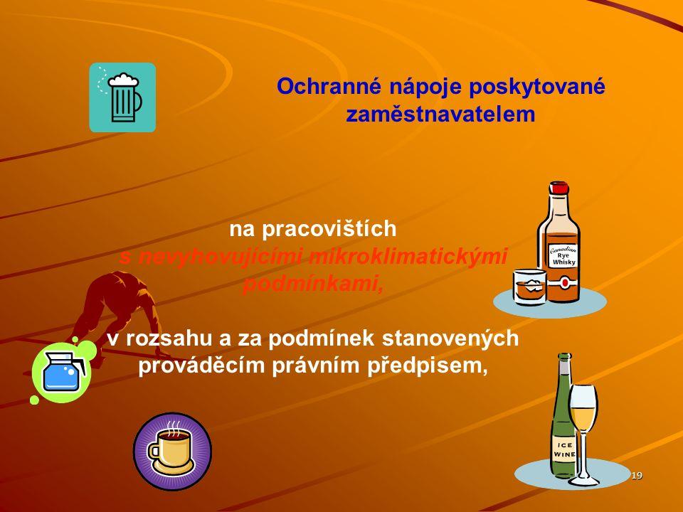 Ochranné nápoje poskytované zaměstnavatelem