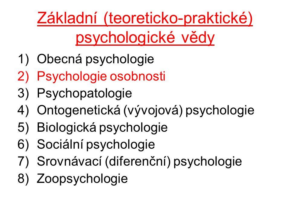 Základní (teoreticko-praktické) psychologické vědy