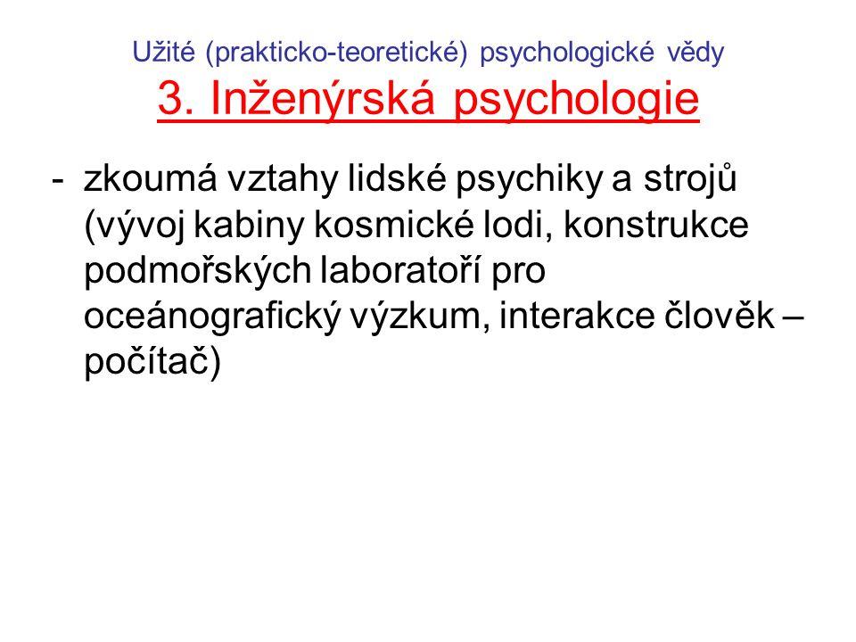 Užité (prakticko-teoretické) psychologické vědy 3