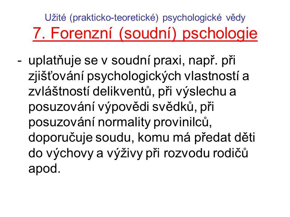 Užité (prakticko-teoretické) psychologické vědy 7