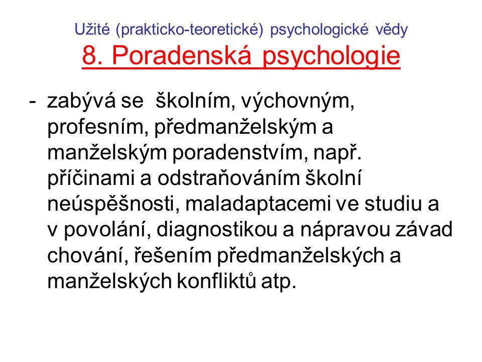 Užité (prakticko-teoretické) psychologické vědy 8