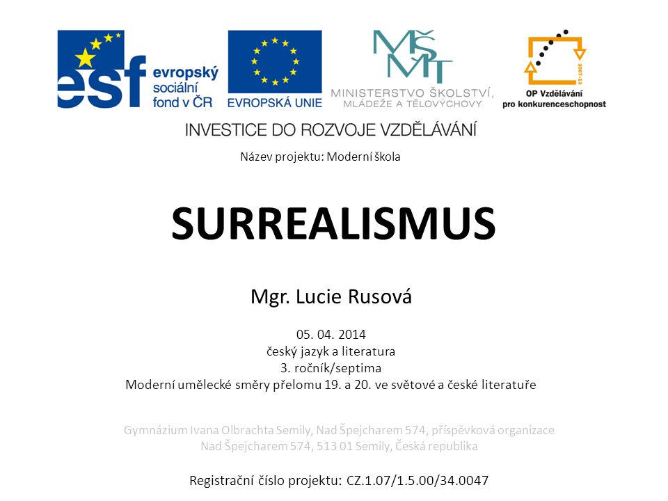 SURREALISMUS Mgr. Lucie Rusová