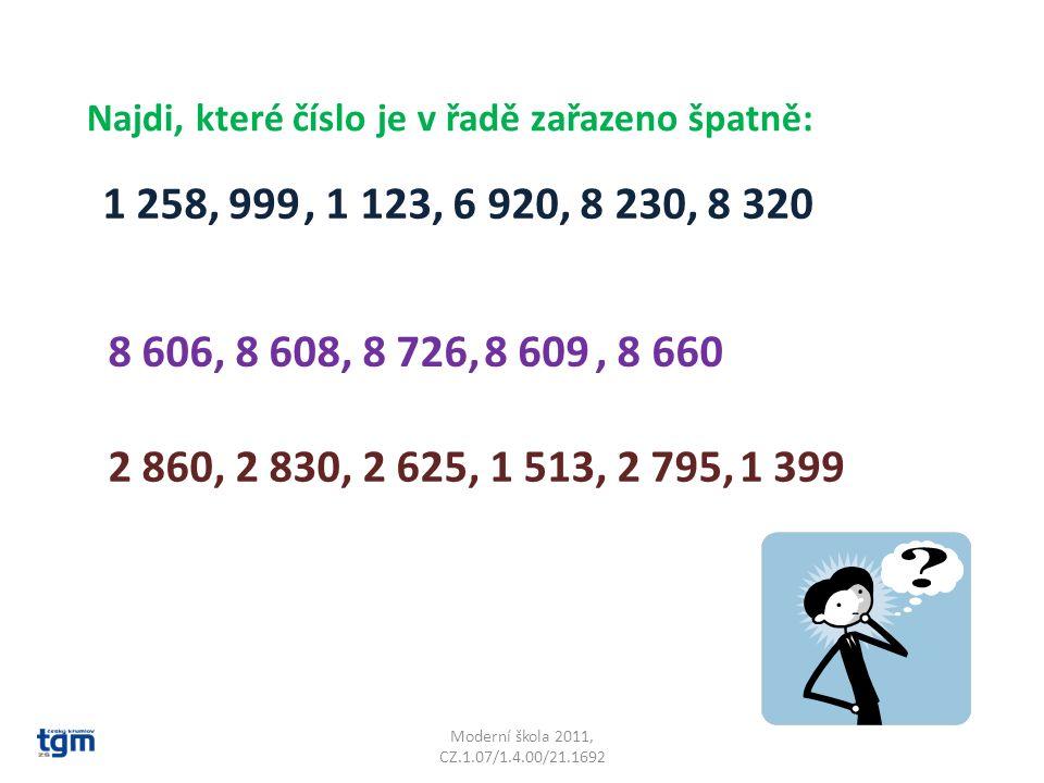 Najdi, které číslo je v řadě zařazeno špatně: