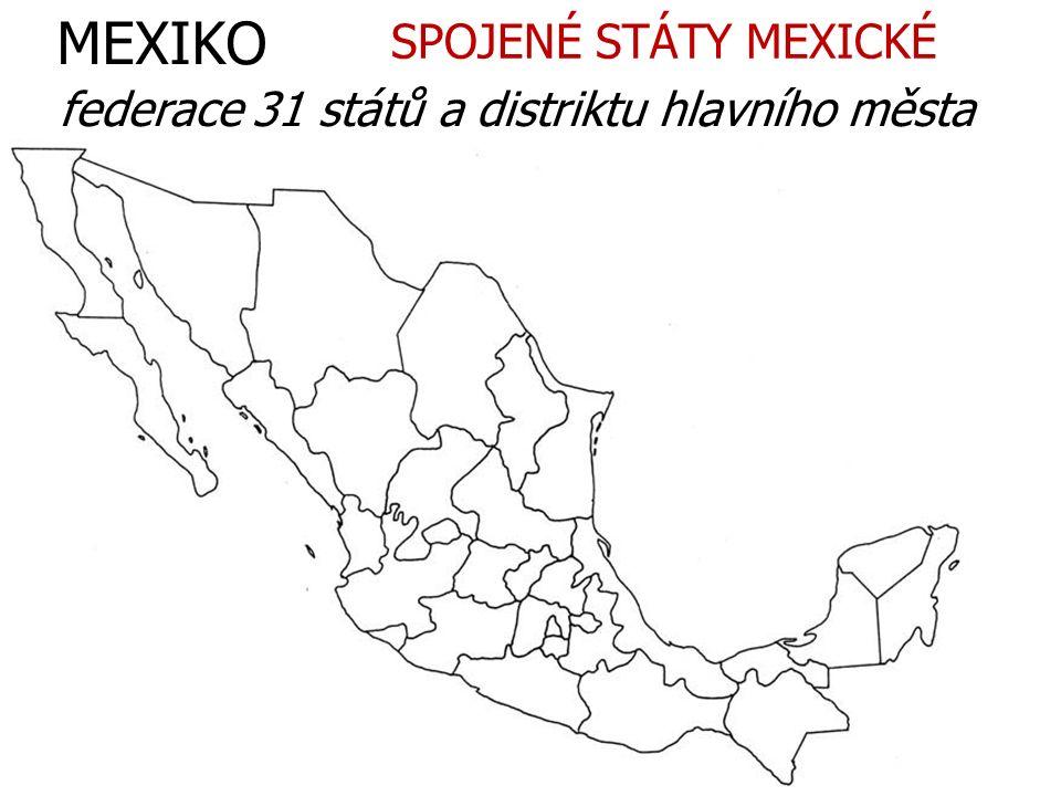 MEXIKO SPOJENÉ STÁTY MEXICKÉ