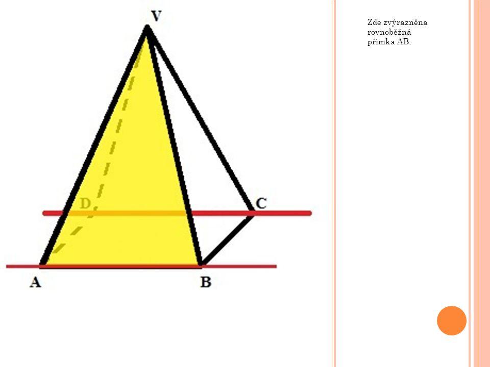 Zde zvýrazněna rovnoběžná přímka AB.