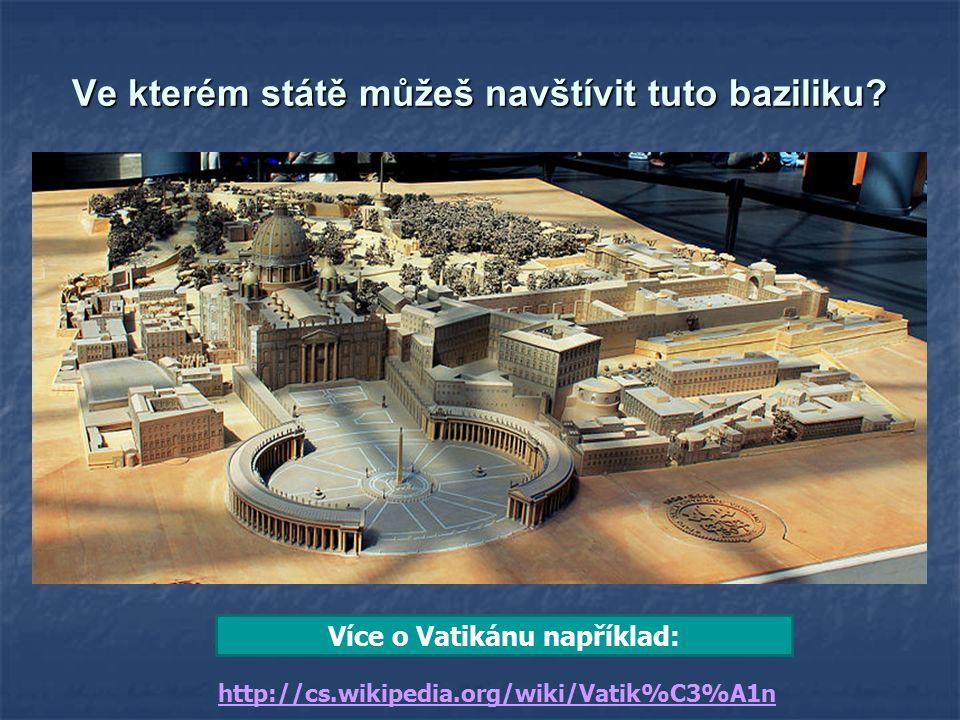 Ve kterém státě můžeš navštívit tuto baziliku