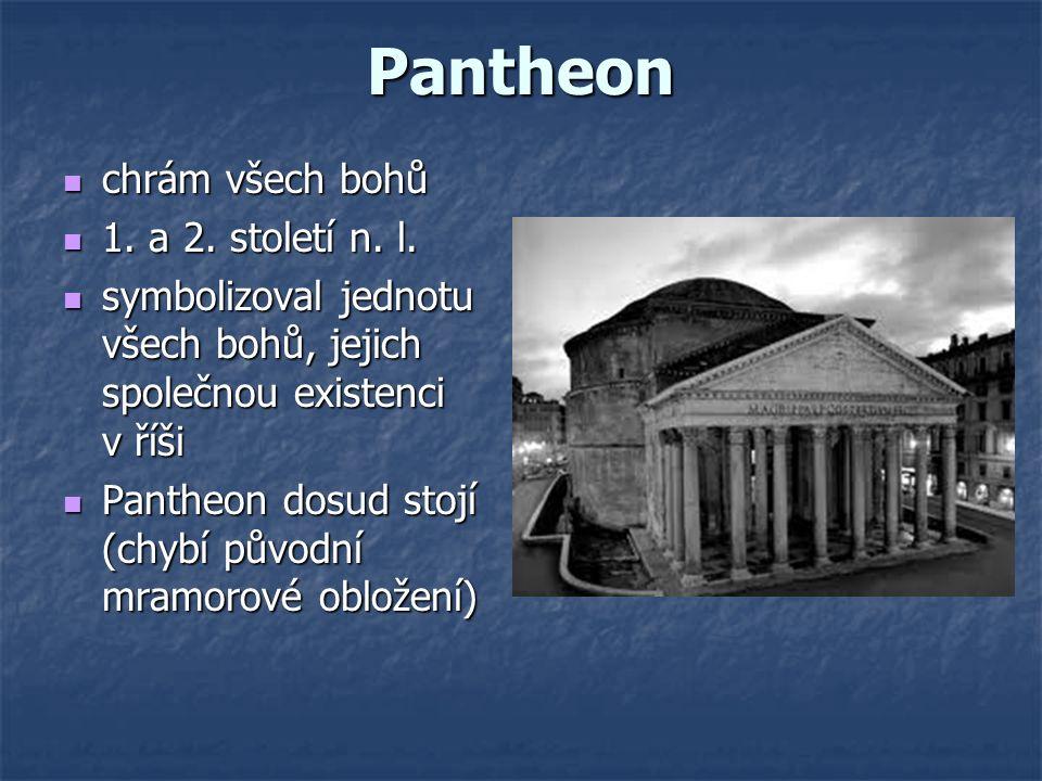 Pantheon chrám všech bohů 1. a 2. století n. l.