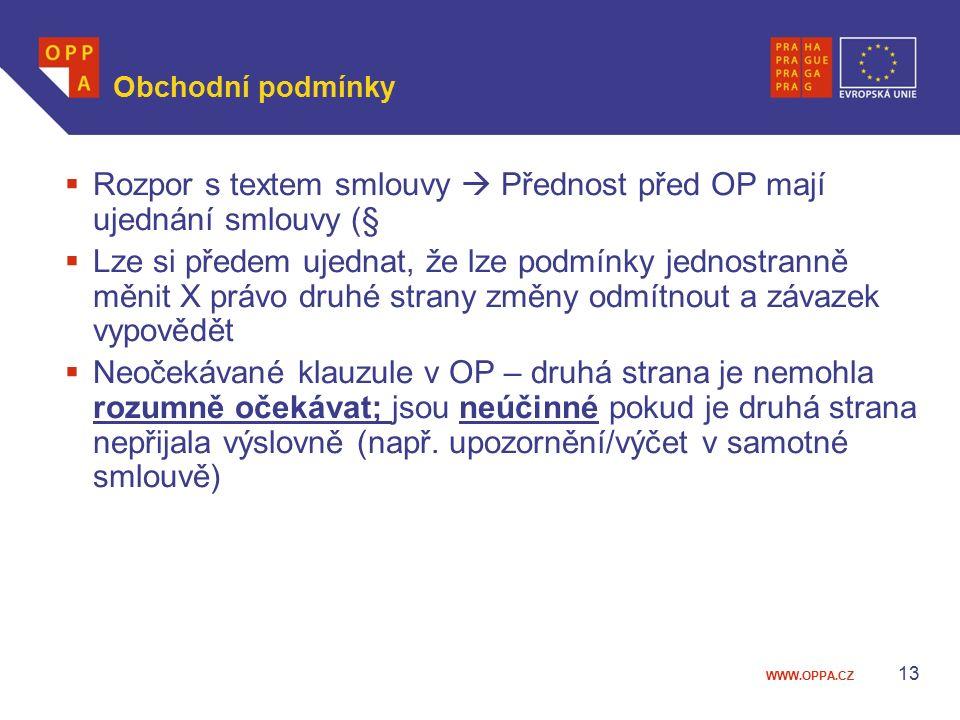Rozpor s textem smlouvy  Přednost před OP mají ujednání smlouvy (§
