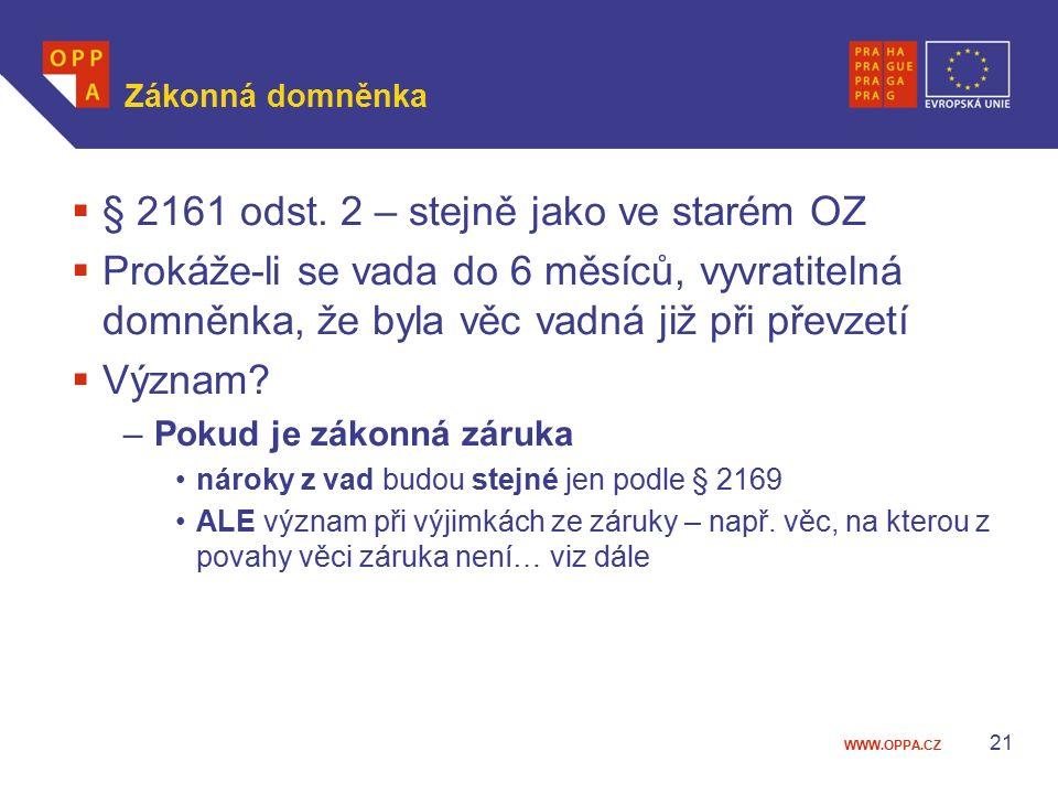§ 2161 odst. 2 – stejně jako ve starém OZ