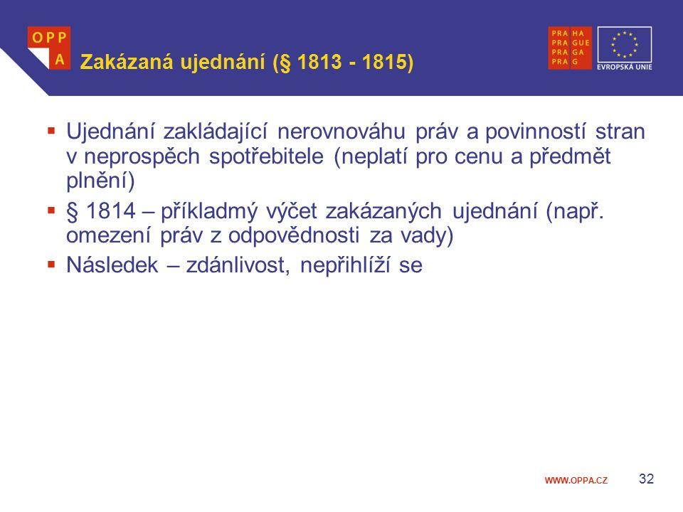 Zakázaná ujednání (§ 1813 - 1815)