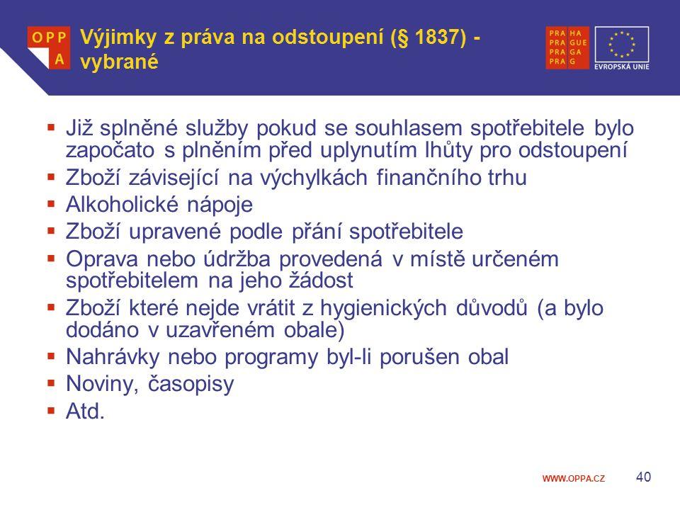 Výjimky z práva na odstoupení (§ 1837) - vybrané