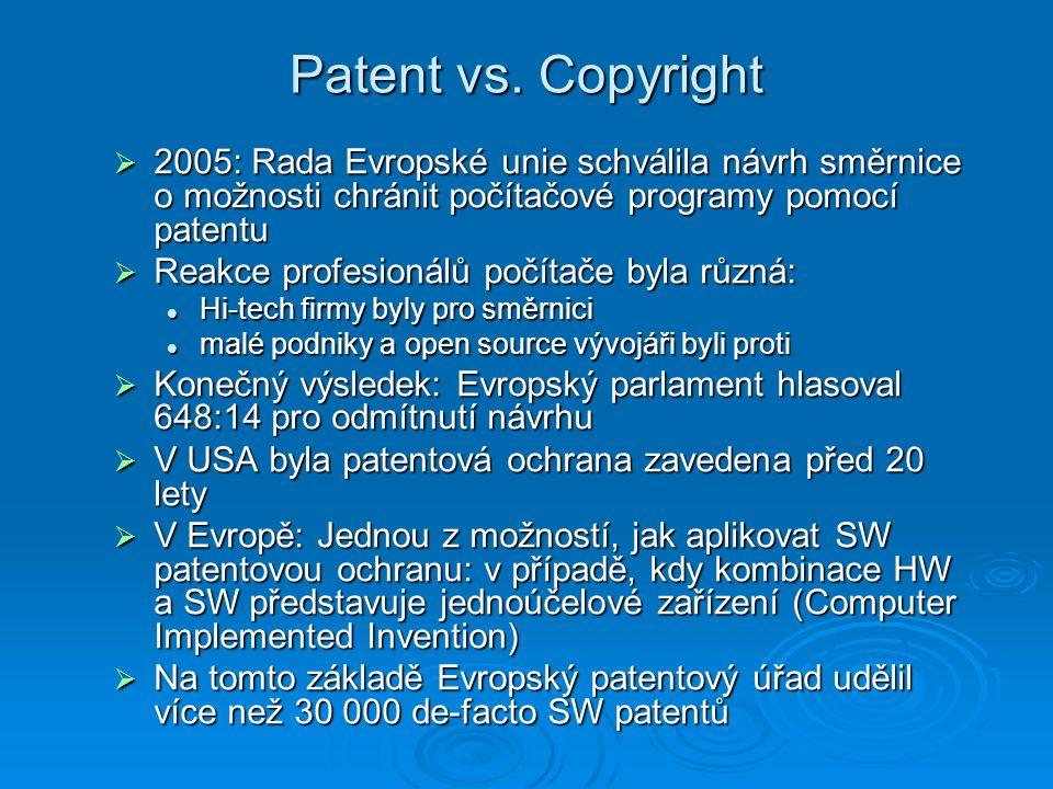 Patent vs. Copyright 2005: Rada Evropské unie schválila návrh směrnice o možnosti chránit počítačové programy pomocí patentu.