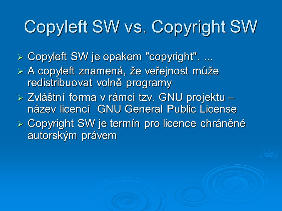 Copyleft SW vs. Copyright SW