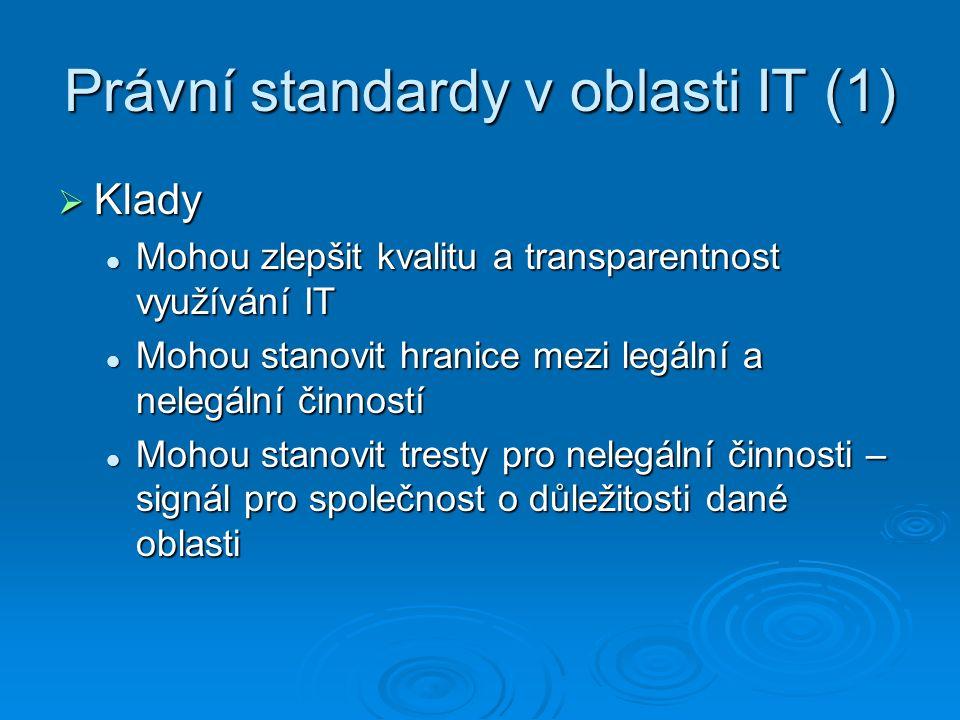 Právní standardy v oblasti IT (1)