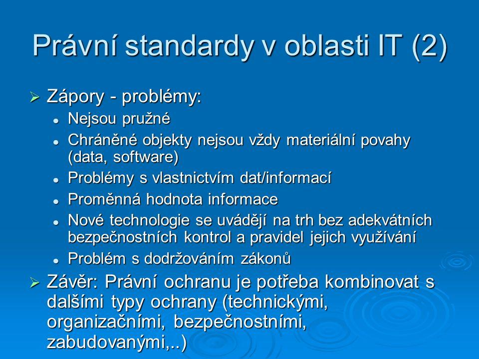 Právní standardy v oblasti IT (2)