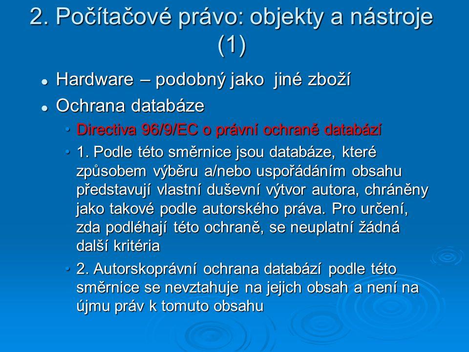 2. Počítačové právo: objekty a nástroje (1)