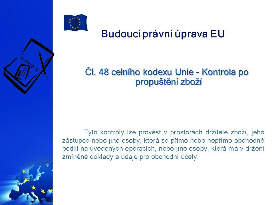 Budoucí právní úprava EU