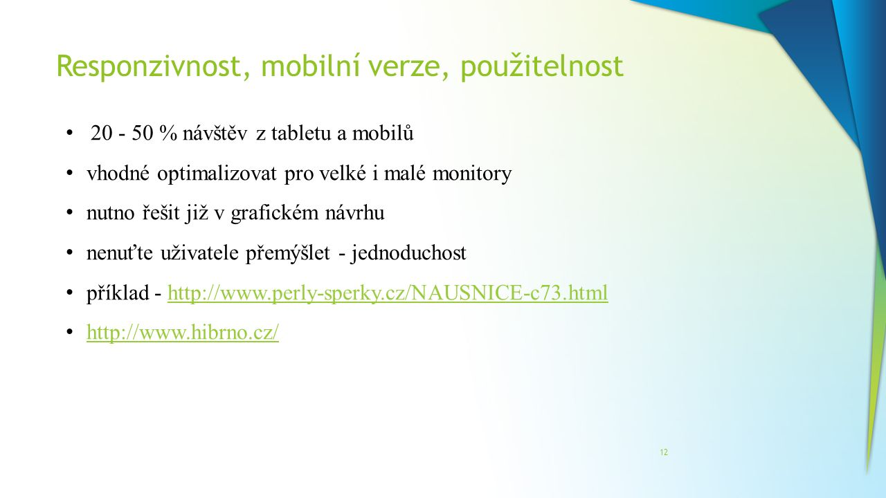 Responzivnost, mobilní verze, použitelnost