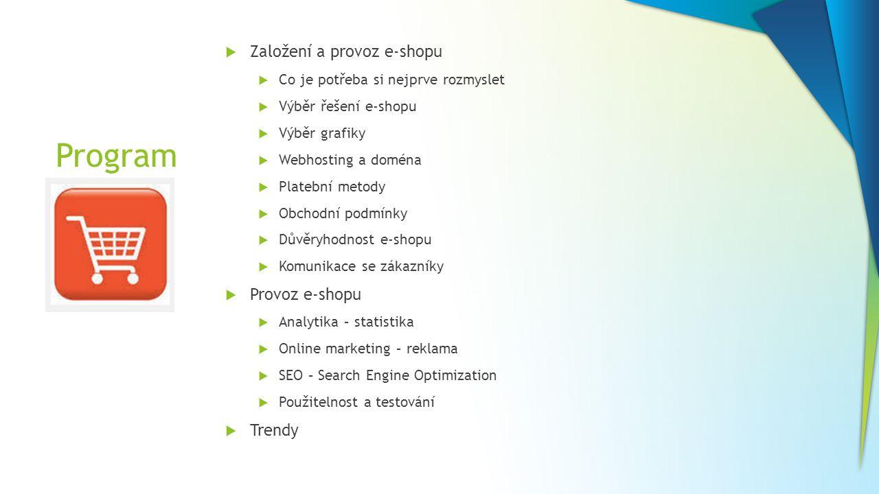 Program Založení a provoz e-shopu Provoz e-shopu Trendy