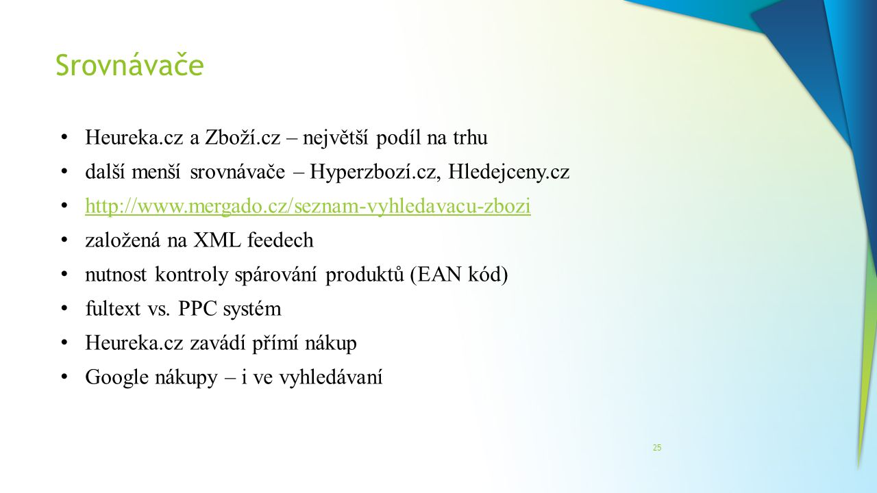 Srovnávače Heureka.cz a Zboží.cz – největší podíl na trhu