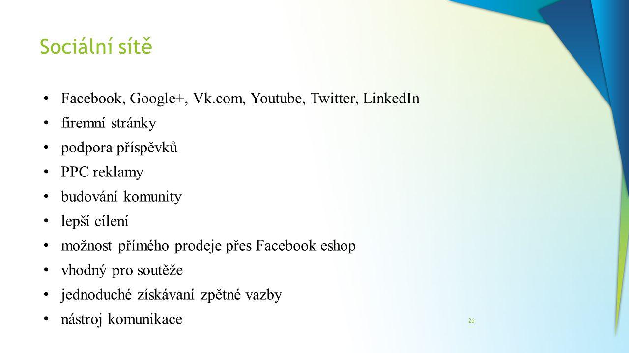 Sociální sítě Facebook, Google+, Vk.com, Youtube, Twitter, LinkedIn