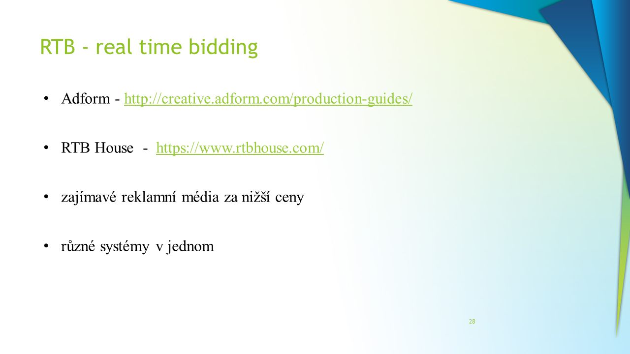 RTB - real time bidding Adform - http://creative.adform.com/production-guides/ RTB House - https://www.rtbhouse.com/