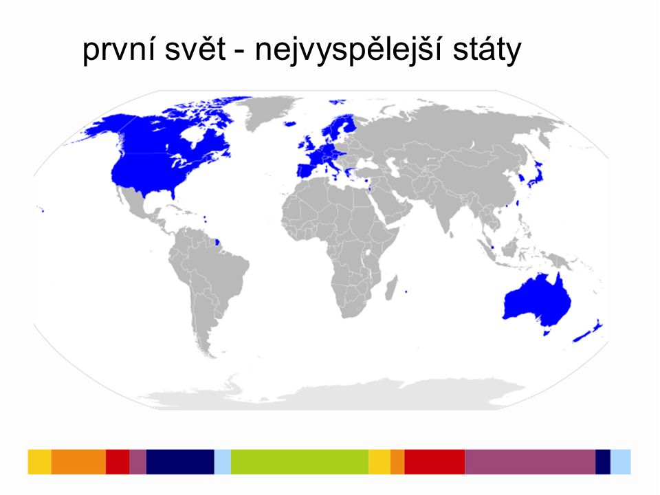 první svět - nejvyspělejší státy
