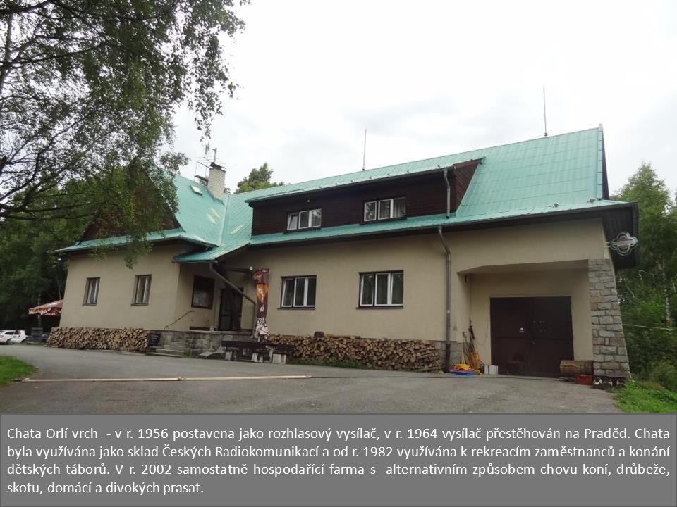 Chata Orlí vrch - v r. 1956 postavena jako rozhlasový vysílač, v r