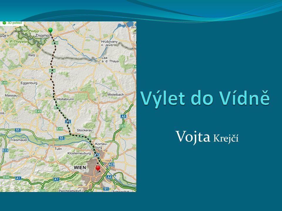 Výlet do Vídně Vojta Krejčí