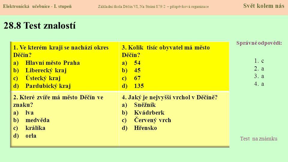28.8 Test znalostí Ve kterém kraji se nachází okres Děčín