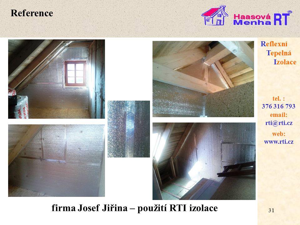 firma Josef Jiřina – použití RTI izolace