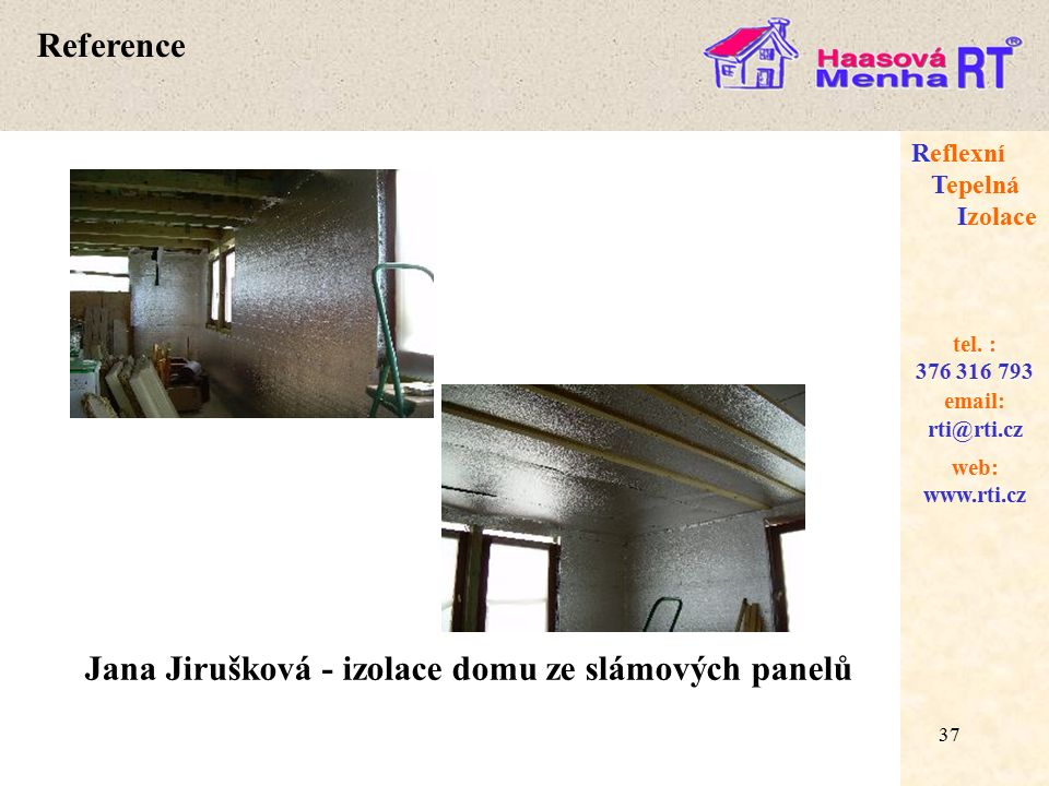 Jana Jirušková - izolace domu ze slámových panelů