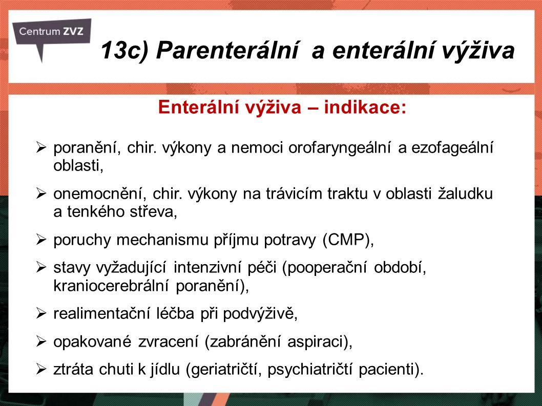 13c) Parenterální a enterální výživa