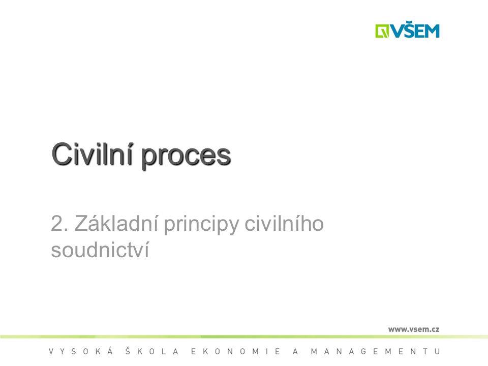 2. Základní principy civilního soudnictví
