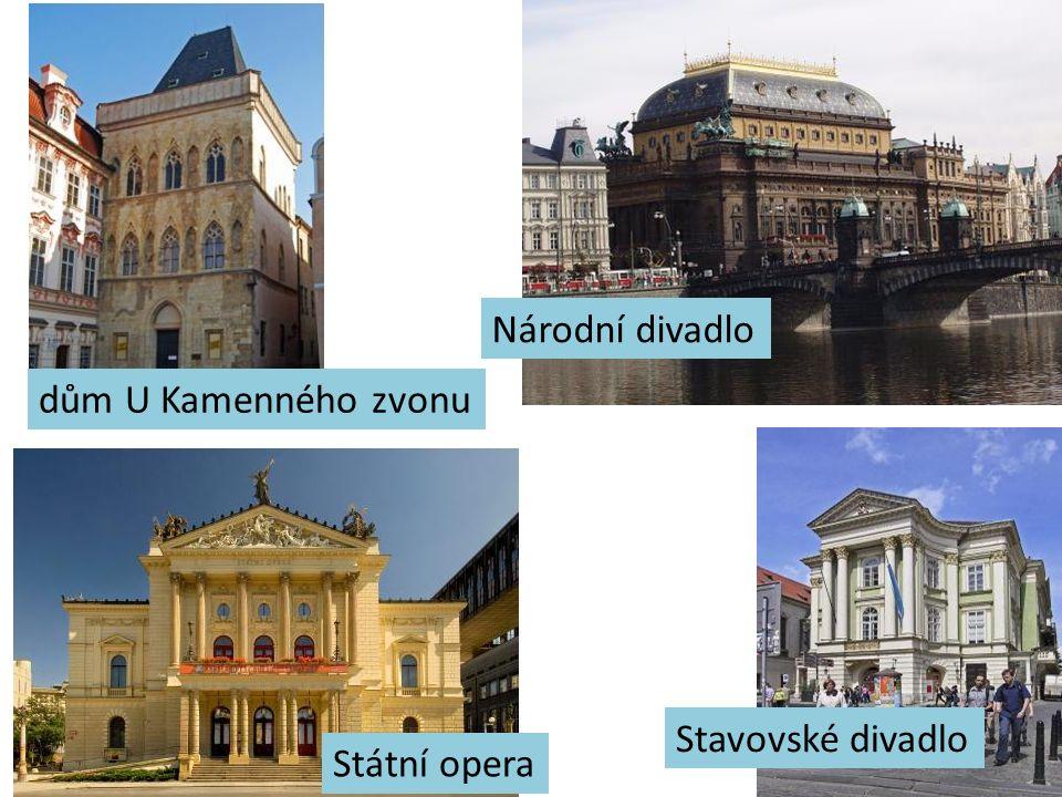 Národní divadlo dům U Kamenného zvonu Stavovské divadlo Státní opera
