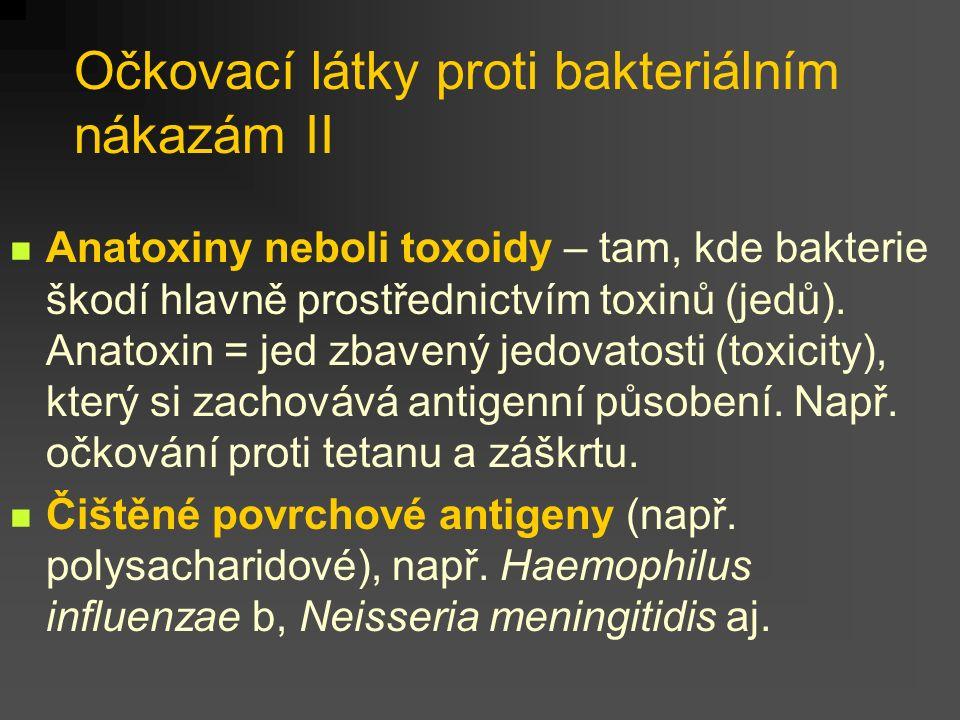 Očkovací látky proti bakteriálním nákazám II