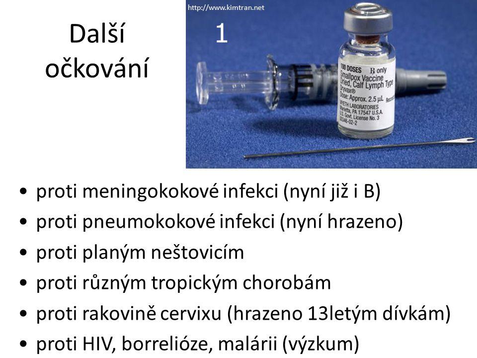 Další očkování 1 proti meningokokové infekci (nyní již i B)