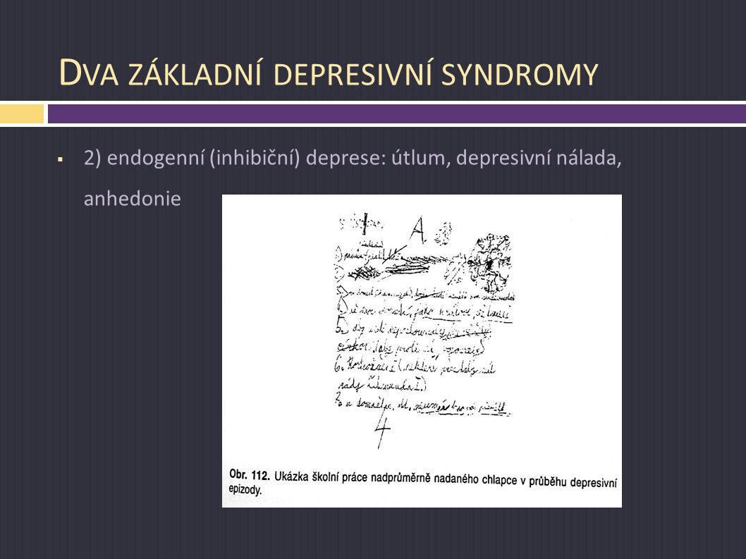 Dva základní depresivní syndromy