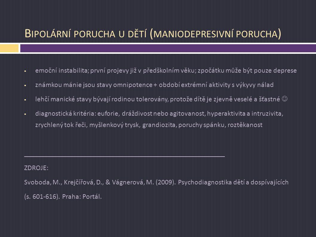 Bipolární porucha u dětí (maniodepresivní porucha)