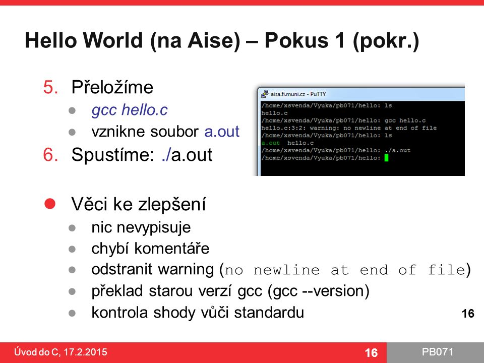 Hello World (na Aise) – Pokus 1 (pokr.)