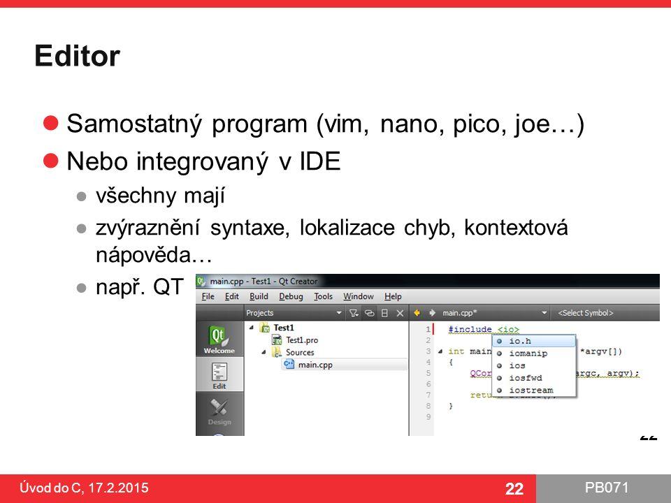 Editor Samostatný program (vim, nano, pico, joe…)