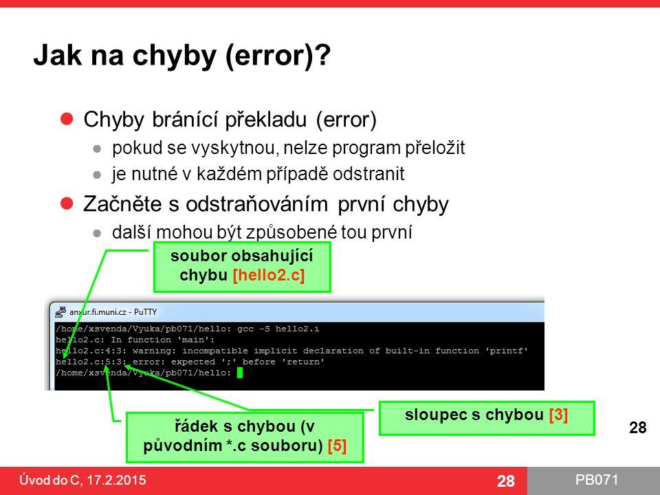 Jak na chyby (error) Chyby bránící překladu (error)